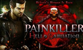 Painkiller Hell & Damnation console release April