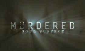 Murdered: Soul Suspect teaser trailer released